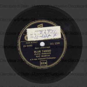 Blue tango ; Unfogettable / Ray Martin e la sua Concert Orchestra