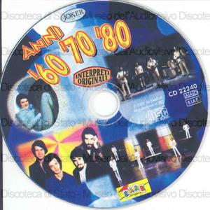 Anni ''''60 ''''70 ''''80 / A. Celentano, I Camaleonti, G. Pettenati... [et al.]