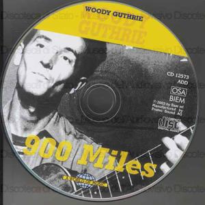 900 Miles / Woody Guthrie