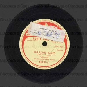 Les petits paves ; Le fiacre / Patachou ; Orch. Grassi ; A. Grassi, direttore