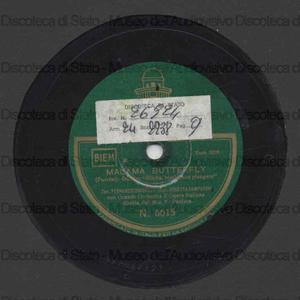Madama Butterfly : Bimba non piangere : parte 1-2 / Puccini ; Ferdinado Ciniselli, tenore ; Rosetta Pampanini, soprano ; Grande Orchestra d'Opera Italiana ; Ettore Panizza, direttore
