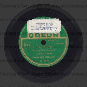 Sly : Canzone dell'orso ; Canzone dei beoni / Wolf-Ferrari ; ten. N. Piccaluga [in br. 1] ; E. Badini, P. Domenichetti [in br. 2]