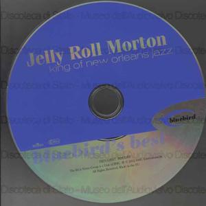 Bluebird''''s best. Jazz King of New Orleans / Jelly Roll Morton
