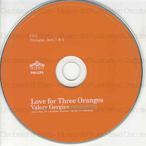 Love for three oranges = L'amour des trois oranges = Die Liebe zu den drei Orangen : Opera in a prolugue and five acts, op.33 / Sergei Prokofiev ; libretto by Sergei Prokofiev after Carlo Gozzi ; Kirov Opera and Orchestra...