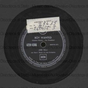 Boy wanted ; Tell me, tell me/ Henry Rene' e la sua Orchestra [diretta da] June Valli