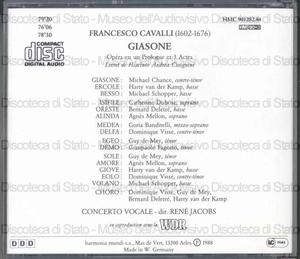 Giasone : Opéra en un Prologue et 3 Actes / Francesco Cavalli ; libretto de Hiacinto Andrea Cicognini ; Concerto Vocale ; dir., René Jacobs