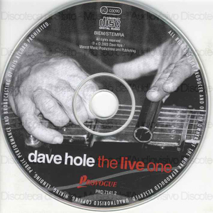 The live one ; recorded live in Perth & Chicago / Dave Hole