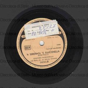 Cara sposina ; 'A serenata 'e Pulicinella / Cannio Enrico ; Bovio Libero ; Giacomo Rondinella ; A. Giannini dirige la sua orchestra
