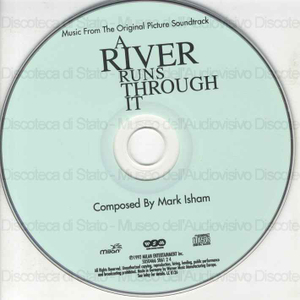 A river runs through it : original motion picture soundtrack / Music composed by Mark Isham