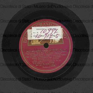 Pot pourri Tagliaferri n. 3 e n. 4 / sopr. Cuocolo, soprano ; Ruggiero tenore ; coro con orchestra M.o D. Olivieri