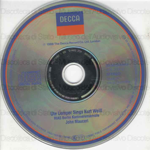 Ute Lemper sings Kurt Weill / Kurt Weill ; [orchestra]: RIAS Berlin Kammerensemble ; [esecutore]: Ute Lemper ; [direttore d'orchestra]: John Mauceri