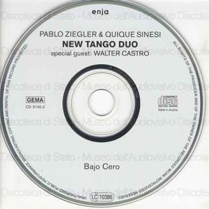 Bajo Cero / New Tango Duo ; Pablo Ziegler, piano ; Quique Sinesi, guitar ; Walter Castro, bandoneon