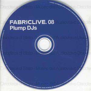 Fabriclive.08 / Plump DJs