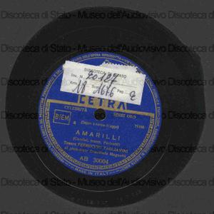 Amarilli / Caccini ; trascr. Parisotti. O del mio dolce ardor / C. Gluck ; [entrambi i brani eseguiti da] Tagliavini, tenore ; E. Magnetti, pianoforte