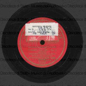 Tango op. 165 n. 2 / I. Albeniz. Bambola danzante / Poldini ; [entrambi i brani eseguiti da] J. Thibaud, violino ; T. Janapoulo, pianoforte