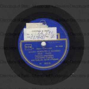 Aggio perduto o suonno ; Scanusciuta / L. Tajoli ; orchestra diretta da Piubeni