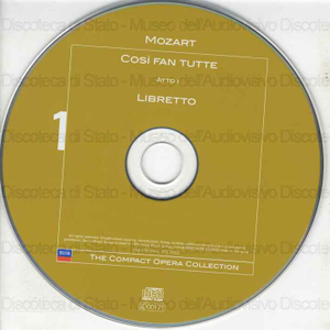 Cosi'' fan tutte / Wolfgang Amadeus Mozart ; Libretto: Lorenzo da Ponte ; Chorus of the Royal Opera House, Covent Garden ; Chorus master: Douglas Robinson ; London Philharmonic Orchestra ; Sir Georg Solti ; [interpreti]:...