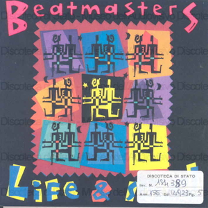 Life & soul / The Beatmasters