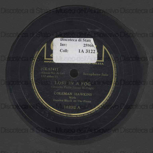 Lost in a fog ; I ain't got nobody / Coleman Hawkins ; with Buck Washington at the piano