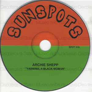 Yasmina, a black woman / Archie Shepp