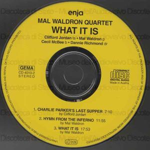 What it is / Mal Waldron Quartet