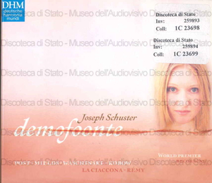 Demofoonte : opera seria in tre atti / Joseph Schuster ; libretto: Pietro Metastasio ; [interpreti:] Andreas Post, Dorothee Mields, Marie Melnitzki ...[et al.] ; La Ciaccona ; [direttore]: Ludger Remy