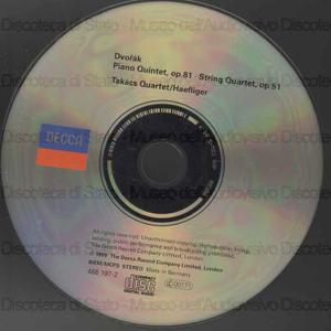 Piano quintet in A maior : op. 81 ; String Quartet in E flat major : op.51 / Antonin Dvorak ; Takacs Quartet ; Andreas Haefliger, piano