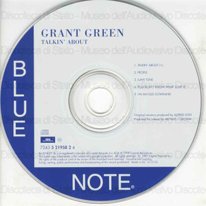Talkin'' about / Grant Green, guitar ; Larry Young, organ ; Elvis Jones, drums