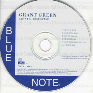 "Grant''s first stand / Grant Green, guitar ; ""Baby Face"" Willette, organ ; Ben Dixon, drums"