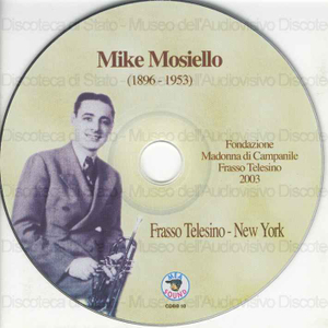 Mike Mosiello : Frasso Telesino-New York : Registrazioni storiche-New York, 1929