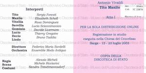 Tito Manlio / Antonio Vivaldi ; [interpreti]: Sergio Foresti, Elisabeth Scholl, Rosa Dominquez... [et al.] ; Ensemble Modo Antiquo ; direttore: Federico Maria Sardelli