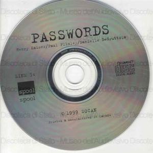 Passwords / Henry Kaiser ; Paul Plimley ; Danielle DeGruttola