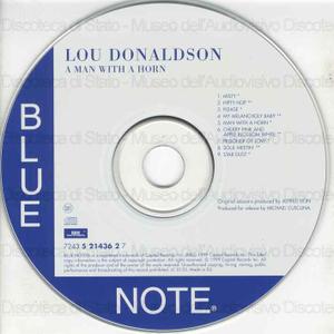 A Man with a horn / Lou Donaldson, alto saxophone ; Jack McDuff, organ ; Grant Green, guitar ; Joe Dukes, drums ; Irvin Stokes, trumpet ; John Patton, organ ; Grant Green, guitar ; Ben Dixon, drums