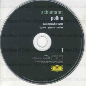 Davidsbundlertanze, op. 6 ; Concert sans orchestre, op. 14 : first version of the piano sonata no. 3 in F minor ; Allegro in B minor, op. 8 ; Kreisleriana, op.16 ; Gesange der Fruhe, op. 133 / Robert Schumann ; Maurizio...