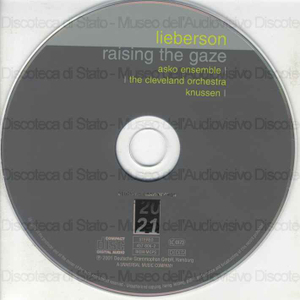 Raising the gaze / Peter Lieberson ; [dirige]: Oliver Knussen
