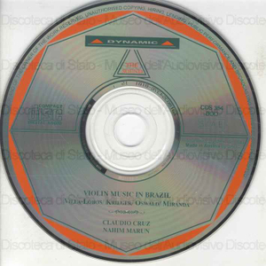 Violin Music in Brazil / Heitor Villa-Lobos, Edino Krieger, Henrique Oswald ... [et al.] ; Claudio Cruz, violin ; Nahim Marun, piano