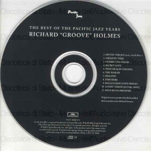 """The best of the Pacific Jazz Years / Richard """"Groove"""" Holmes"""