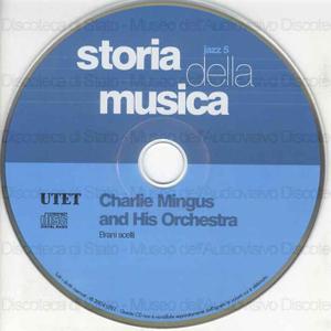Charlie Mingus and His Orchestra : Brani scelti / Charlie Mingus, Johan La Porta, Teo Macero ...[et al.]
