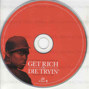 Get Rich or die tryin'' : the motion picture / musica score by Quincy Jones, Gavin Friday, Maurice Seezer