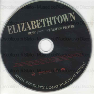 Elizabethtown : Music from the motion picture / featuring music from Elton John, Tom Petty, Ryan Adams ... [Et al.]