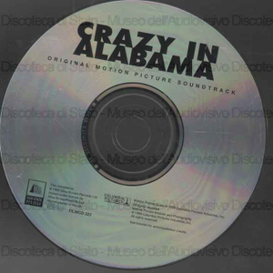 Crazy in Alabama : original motion picture soundtrack / music by Mark Snow