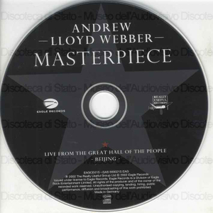 Andrew Lloyd Webber : Masterpiece : Live from the Great Hall of The People, Beijing