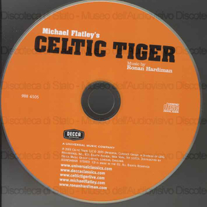 Michael Flatley''''s Celtic Tiger / music by Ronan Hardiman
