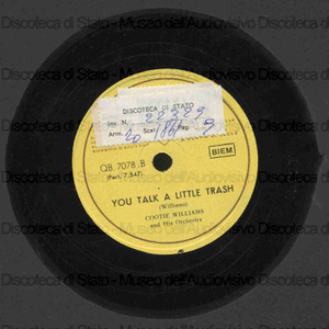You talk a little trash / Williams ; Cootie Williams and his Orchestra
