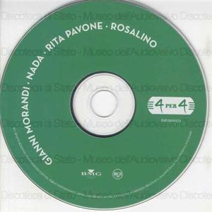 Gianni Morandi, Nada, Rita Pavone, Rosalino