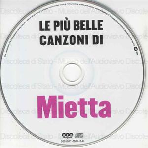 Mietta : Le piu'' belle canzoni di / Mietta
