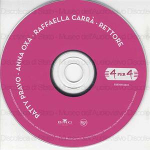 Patty Pravo, Anna Oxa, Raffaella Carra'''', Rettore