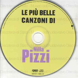 Nilla Pizzi : Le piu'' belle canzoni di / Nilla Pizzi
