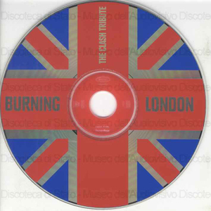 The Clash Tribute. Burning London / No Doubt, The Urge, Ice Cube