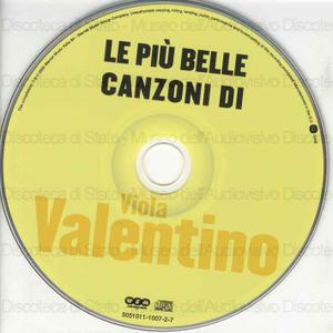 Viola Valentino : Le piu'' belle canzoni di / Viola Valentino